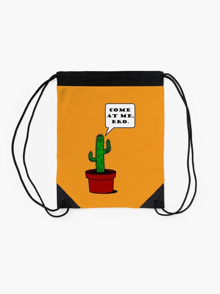 Alternative Ansicht von Komm zu mir, Bro! (Cactus Edition) Turnbeutel