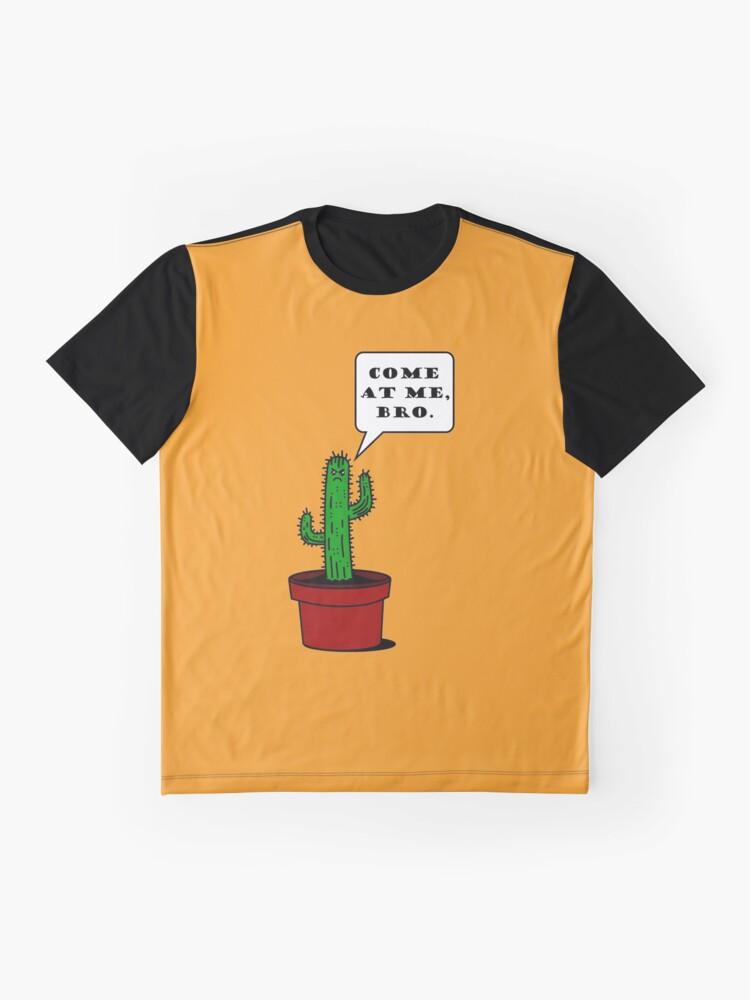 Alternative Ansicht von Komm zu mir, Bro! (Cactus Edition) Grafik T-Shirt