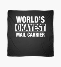 World's Okayest Mail Carrier Scarf