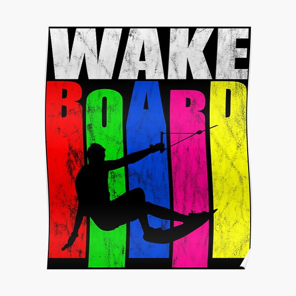 Wakeboard, wakeboarding, gift, idea Poster