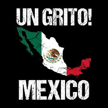 Un Grito Mexico, Mexican Music, Norteno, Funny Mexican by Designs4Less