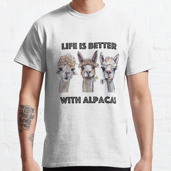 Life is Better with Alpacas Art, Alpaca Shirts and Alpaca Art Classic T-Shirt