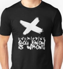 Everything You Know Is Wrong (1) T-Shirt