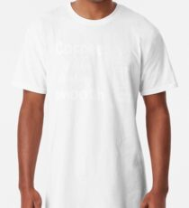 Coffee Is Like Drinking Smooth Jazz (White) Long T-Shirt