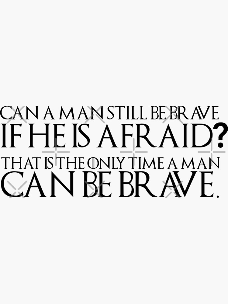 Can a Man Be Brave? by FoxGroves