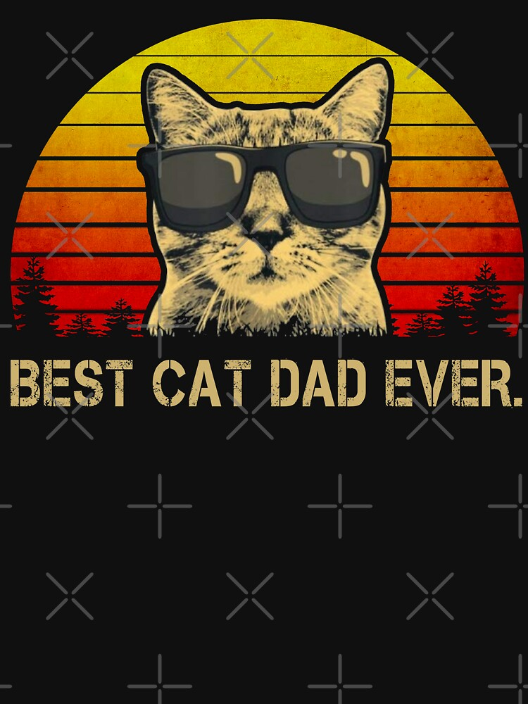 Vintage Best Cat Dad Ever T-Shirt Cat Daddy Father by alsamai