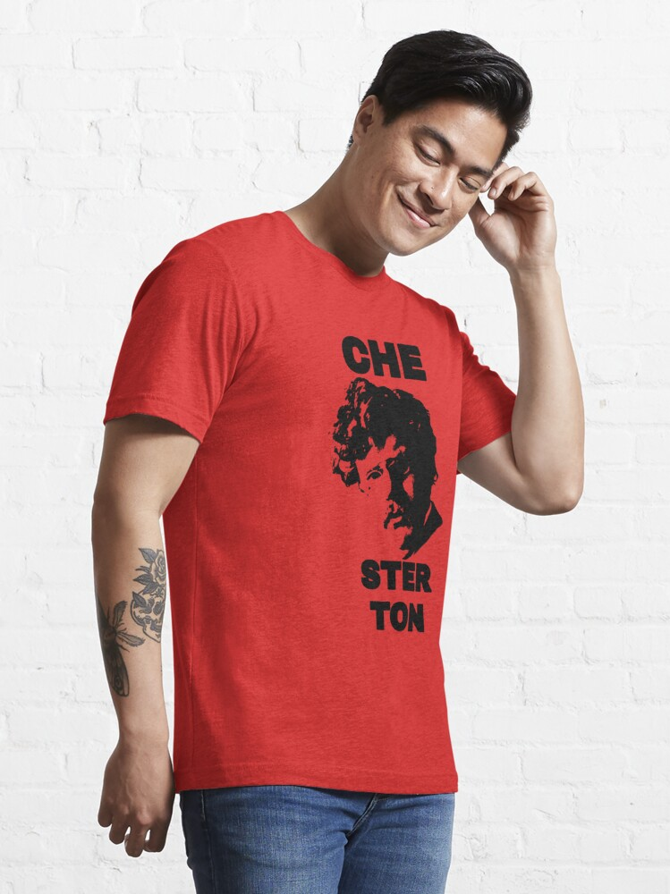 Alternate view of G. K. CHEsterton, the CHE you respect (Che parody) Essential T-Shirt