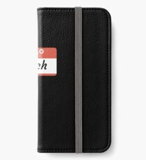 Hello My Name Is Erich - Stick On Funny Name Tag Gift For Someone Named Erich iPhone Wallet/Case/Skin