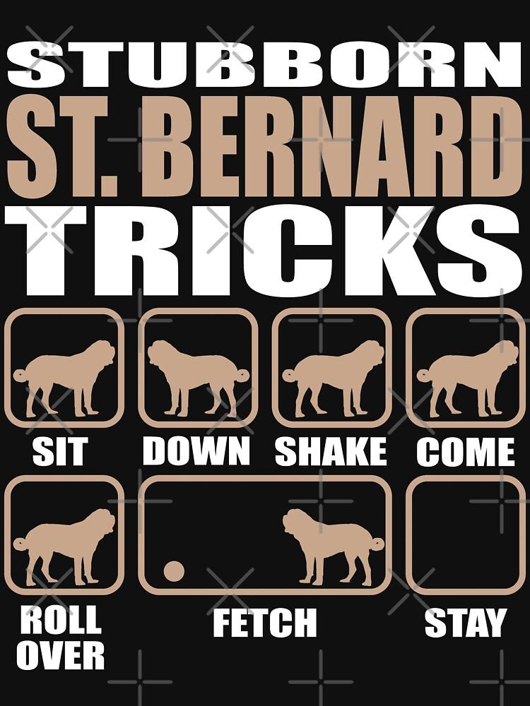 Stubborn St. Bernard Tricks design by Vroomie