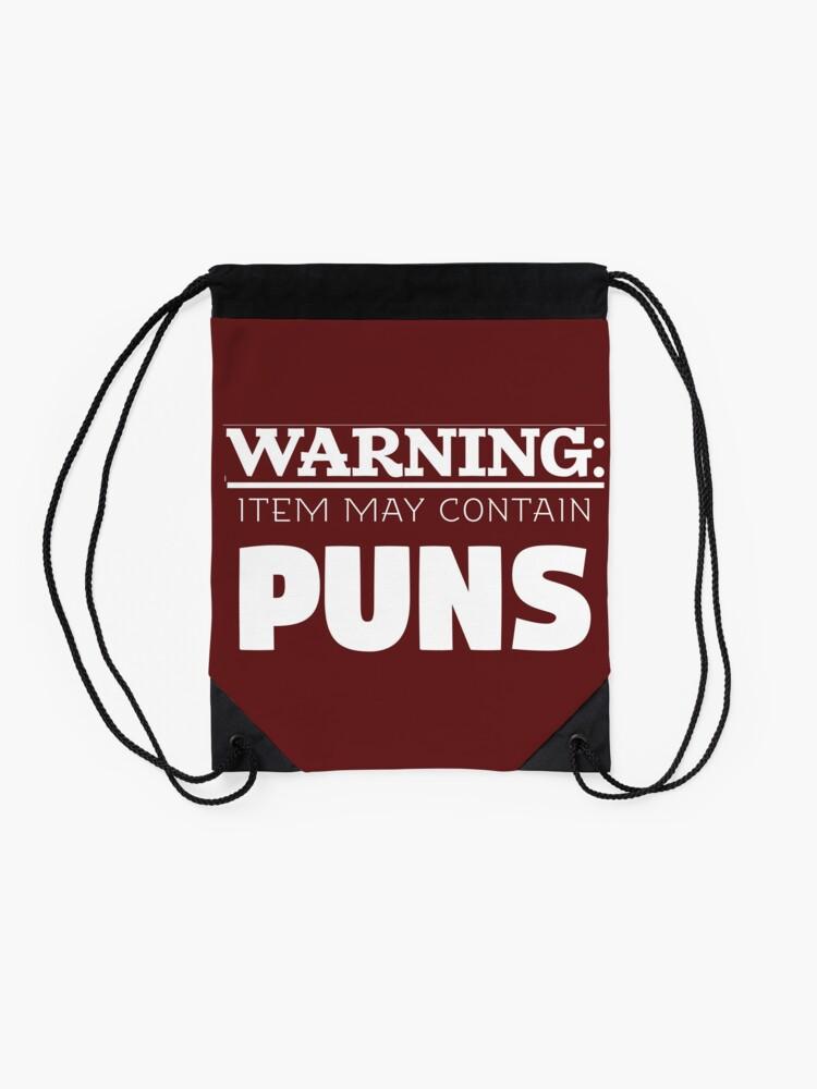 Alternate view of Copy of May Contain Puns Drawstring Bag