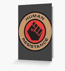 Human Resistance Greeting Card