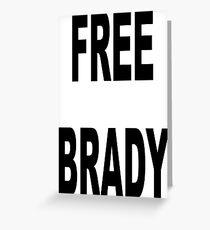 FREE BRADY Greeting Card