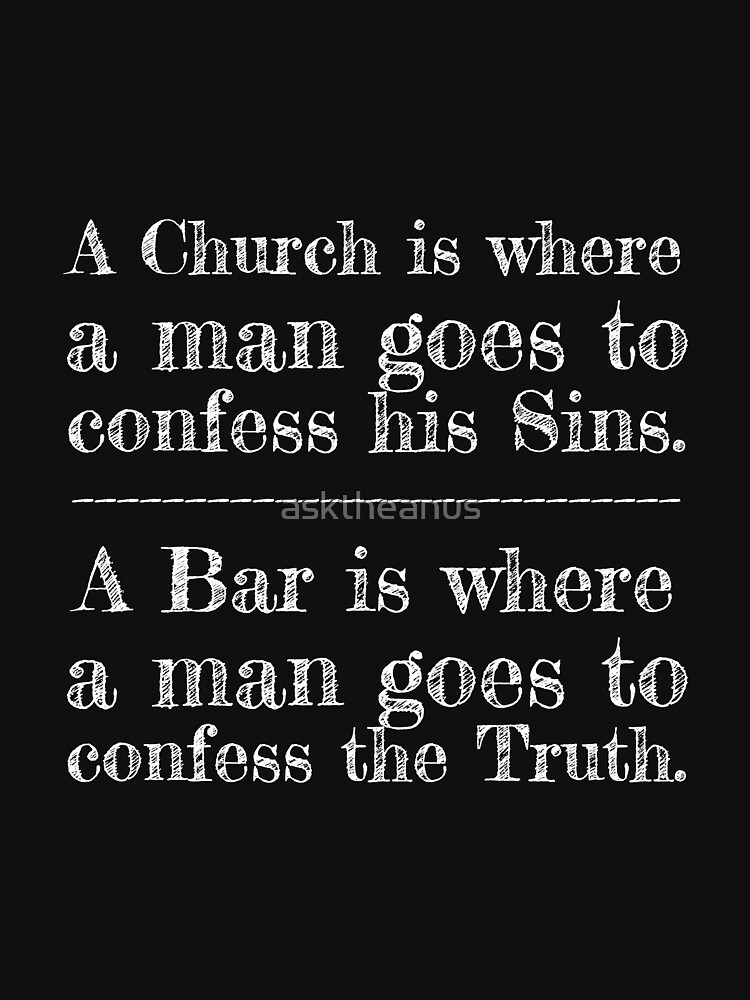 What's the Difference between a Church and a Bar? by asktheanus