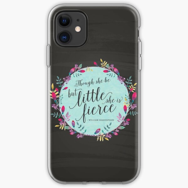 Though she be but little, she is fierce iPhone Soft Case