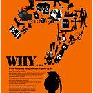 I am asking why? by Ewan Arnolda