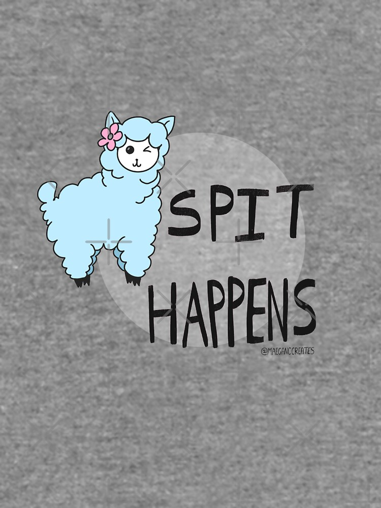 Llama Tell Ya, Spit Happens by MaeganCook