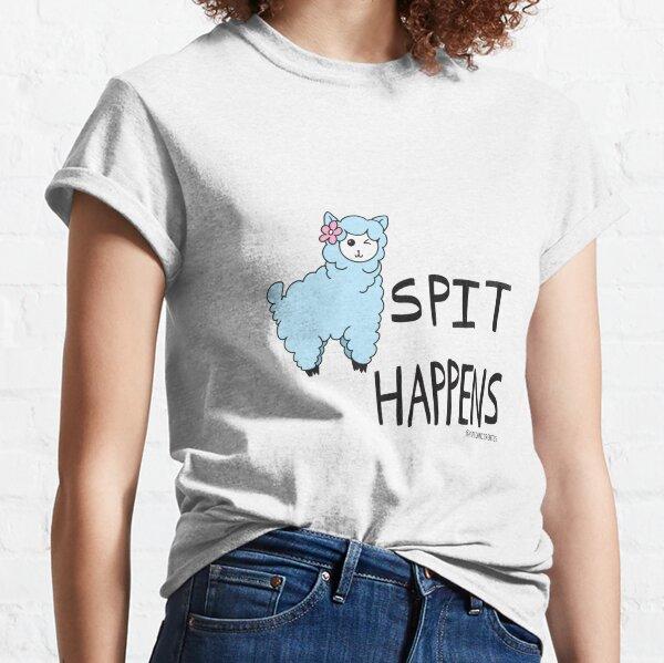 Llama Tell Ya, Spit Happens Classic T-Shirt