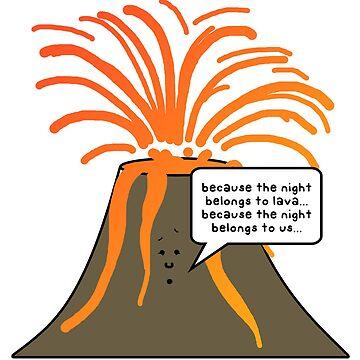 Porque la noche pertenece a la lava. de paintbydumbers