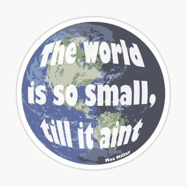 Small Worlds - Mac Sticker