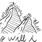 if the mountains bow, then so will i by Daria Smith