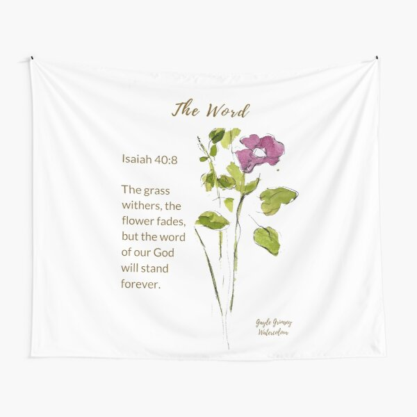 The Word of God Stands Forever - Isaiah 40:8 Watercolor Tapestry