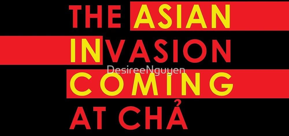 Asian Invasion coming at Cha by DesireeNguyen