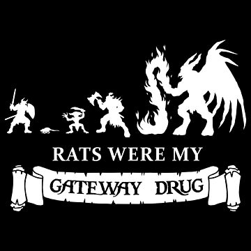 Rats were my Gateway Drug by CCCDesign