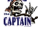 Kiss the Captain! by Jay Kenton Manning