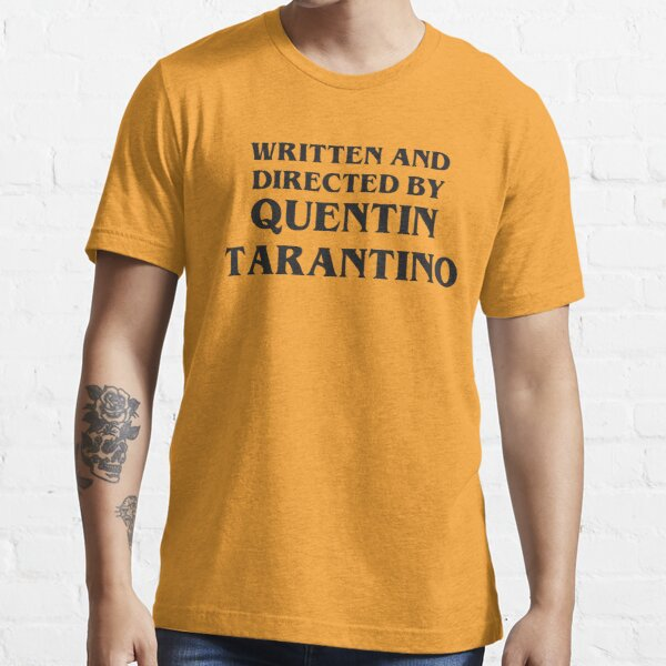 Recent Written and Directed by Quentin Tarantino Essential T-Shirt