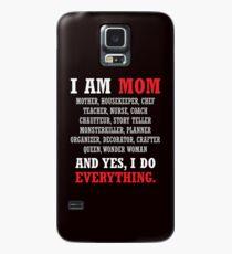 I am a Mom All Occupations Case/Skin for Samsung Galaxy