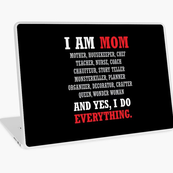 I am a Mom All Occupations Laptop Skin