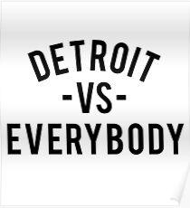 Detroit VS Everybody | Black Poster
