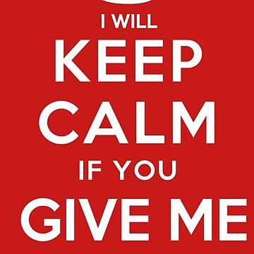 Keep Calm Give me a Cig by Amnezia