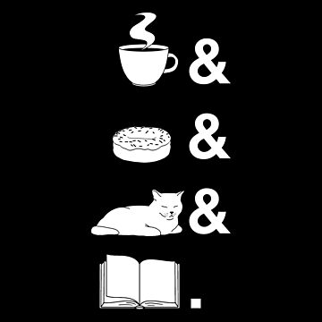 Coffee & donuts & cats & books. by CCCDesign