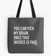 Invoice Paid Tote Bag