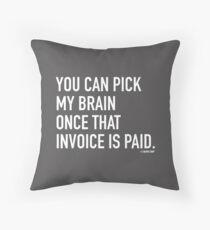 Invoice Paid Throw Pillow