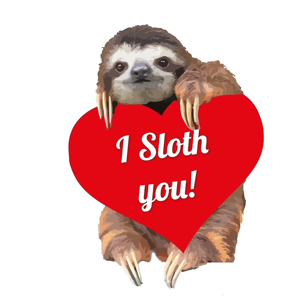I SLOTH YOU <3 by lallalivia