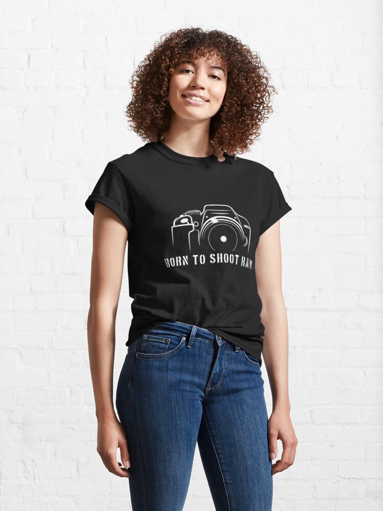 Alternate view of Photographer - Born to shoot RAW Classic T-Shirt