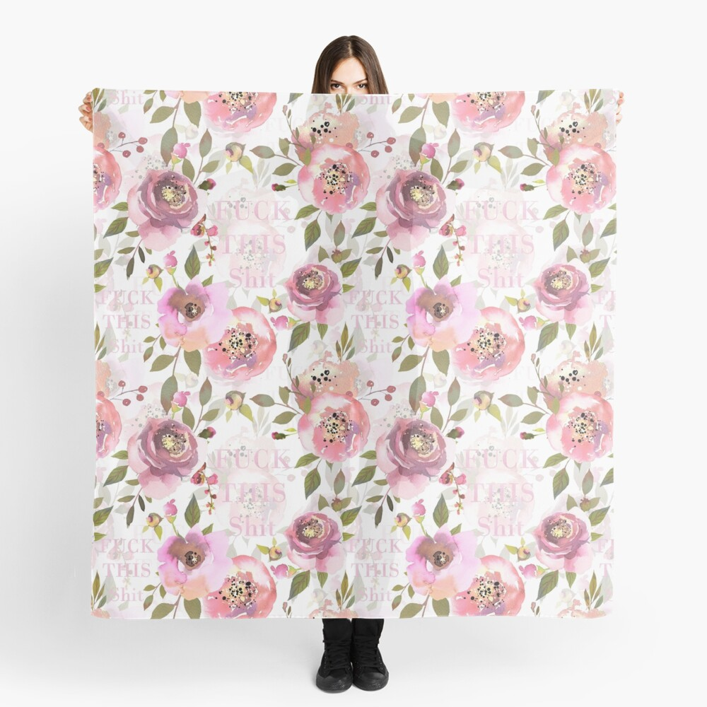 Fuck this shit - pink floral  Scarf
