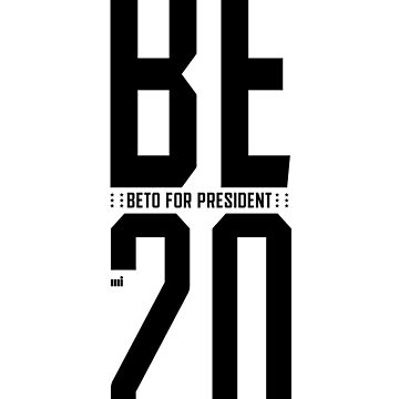 Be 20 - Beto For President - Couple Part 1 by ixmanga