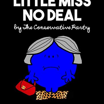 LITTLE MISS NO DEAL LITTLE MISS RUNS THROUGH WHEAT - THERESA MAY - CONSERVATIVE PARTY by prezziefactory