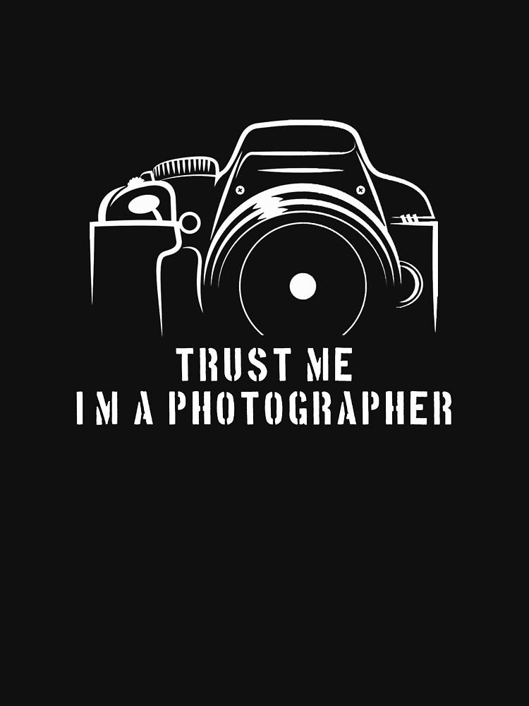 Photographer - Trust me I'm a photographer by designhp