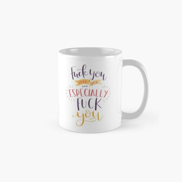 Especially F You - Mickey Milkovich  Classic Mug
