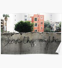 Love thy neighbor, Beirut. Poster