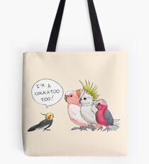 Cockatiel is a cockatoo too! Tote Bag