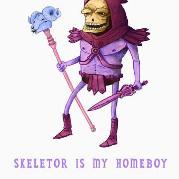 Skeletor is my Homeboy by deanbeattie