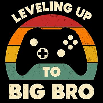 Subiendo de nivel hasta Big Brother Funny Retro Gamer Nuevo Brother Gift de JapaneseInkArt