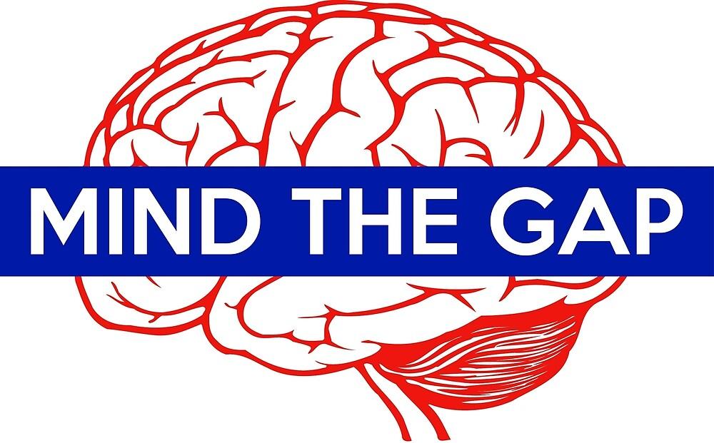 Mind the gap - Brain #1 by BenH4