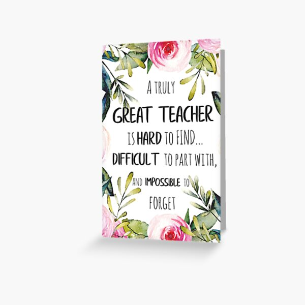 Great teacher Quote / Teacher Farewell gift Leaving Gift Idea / Teacher appreciation / School Quote Greeting Card
