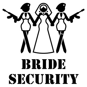 Bride Security (Team Bride / Hen Party / Escort / Black) by MrFaulbaum